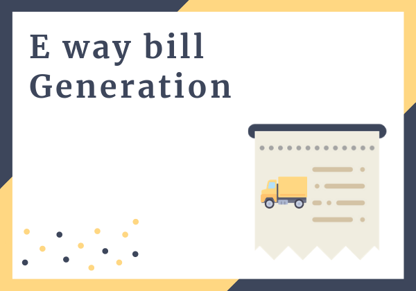 Procedure for E way bill Generation